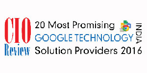 20 Most Promising Google Technology Solution Providers 2016