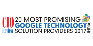 20 Most Promising Google Technology Solution Providers - 2017